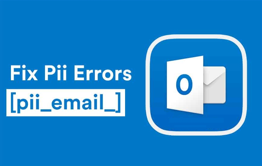 [pii_email_c6bb0d35f596a5f7109d] Error Solved Easily