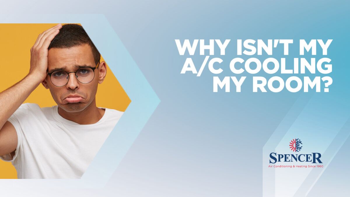 Why isn't A/C Cooling My Room?