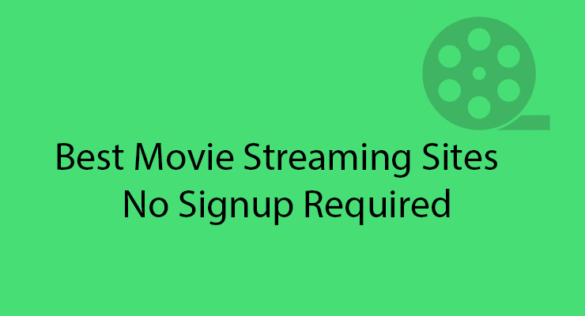 5 Best Movie Streaming Websites That Require No Sign-Up