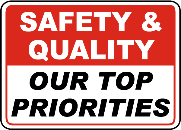Make safety the highest priority: Purchase safety signs now!